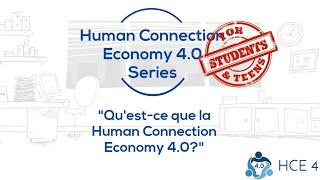 Human Connection Economy 4.0 Series - Qu'est-ce que la Human Connection Economy 4.0