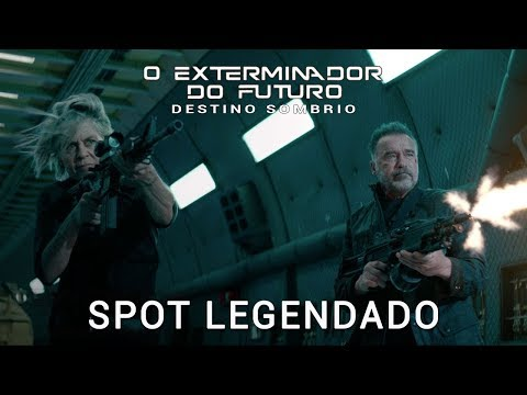 O Exterminador do Futuro: Destino Sombrio • Spot Legendado