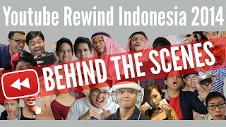 Youtube Rewind Indonesia 2014: Behind The Scene