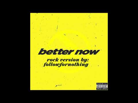 Post Malone - Better Now (Rock Version)