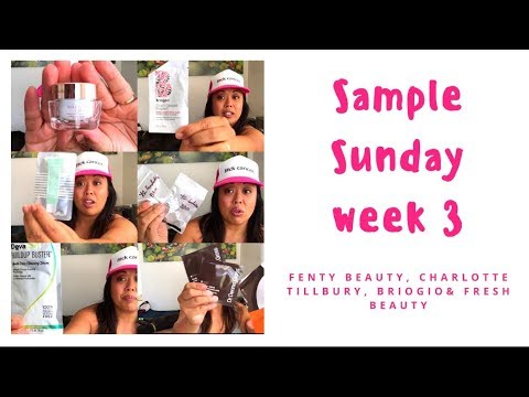 Sample Sunday week 3 | Fenty Beauty, Charlotte Tillbury, Briogio & Fresh Beauty