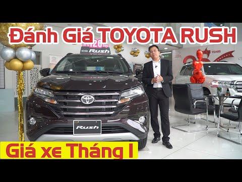 Đánh Giá Toyota Rush - 9 Điểm sáng Rất Đáng Tiền (Giá xe Tháng 1)