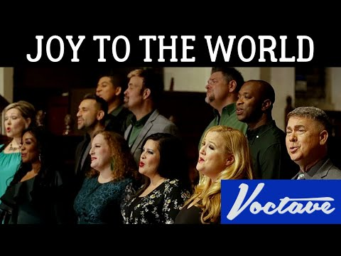 Voctave - Joy to the World (with For Unto Us A Child Is Born)