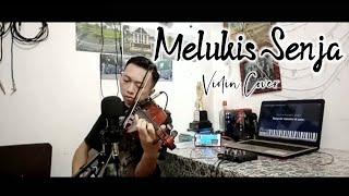 Melukis Senja - Budi Doremi | Violin Cover