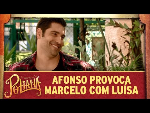 Afonso provoca Marcelo com Luísa | As Aventuras de Poliana