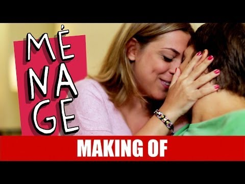 Making Of – Ménage