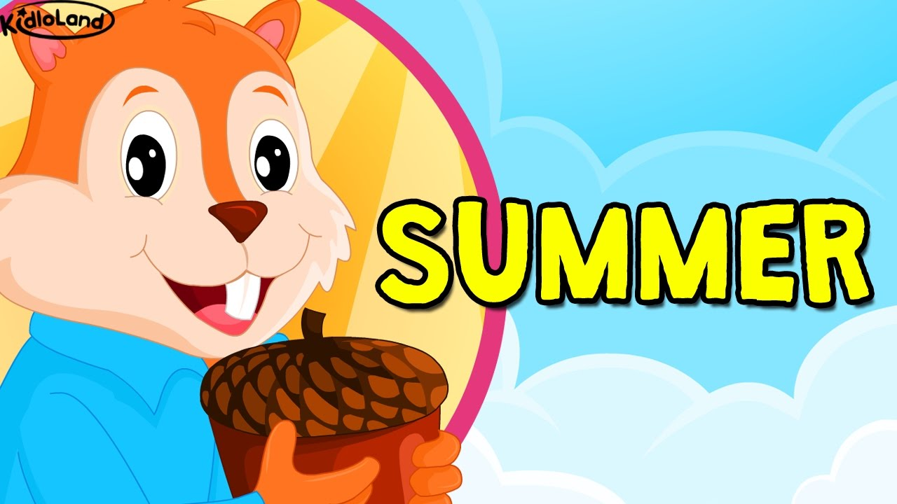 summer season song for kids seasons song for kids summer weather for kids with kidloland