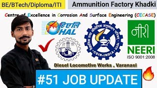 CSIR - Junior Engineer 😡, CSIR NEERI, CECASE NIT, AFK, HAL & MORE : #51 JOB UPDATE