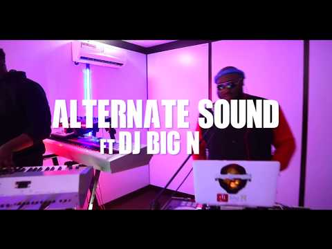 Alternate Sound LIVE ft Dj Big N