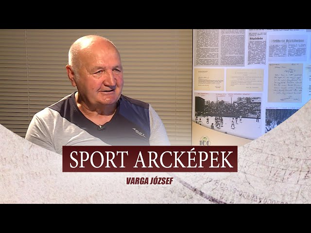 SPORT ARCKÉPEK - VENDÉG: VARGA JÓZSEF