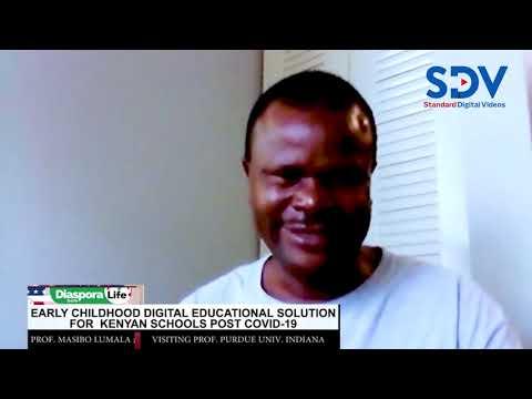 Early childhood digital education solution for Kenyan schools post COVID-19 |The Diaspora Life Show