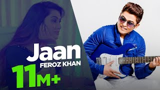 Download Feroz Khan New Song 2017 | Jaan | New Punjabi Songs 2017 | Japas Music MP3 song and Music Video