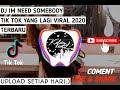 Dj Im Need Somebody Tik Tok Yang Lagi Viral  Terbaru  Mp3 - Mp4 Download