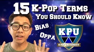 15 K-Pop Terms YOU Should Know! | K-Pop University (KPU) Ep. 1