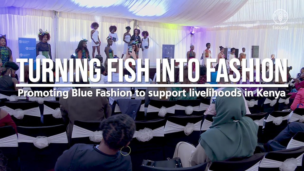 BlueFashion: From Lake Turkana to the runway | FAO Stories