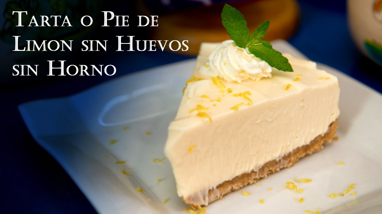 Receta Tarta O Pie De Limon Sin Huevos Sin Horno Muy Facil