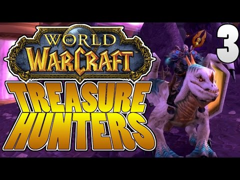 Treasure Hunters #3 - WoW Ideas, Invasion Update and The Botanica