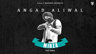 MIRZA (Full Video) Angad Aliwal | Archie Muzik | Latest Punjabi Songs 2020 | G.O.A.T Records