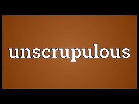 Unscrupulous Meaning