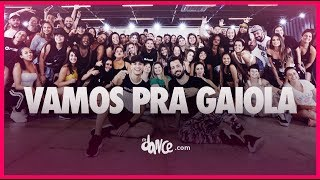 Vamos pra Gaiola - Kevin o Chris Feat. FP do Trem Bala | FitDance TV (Coreografia) Dance Video