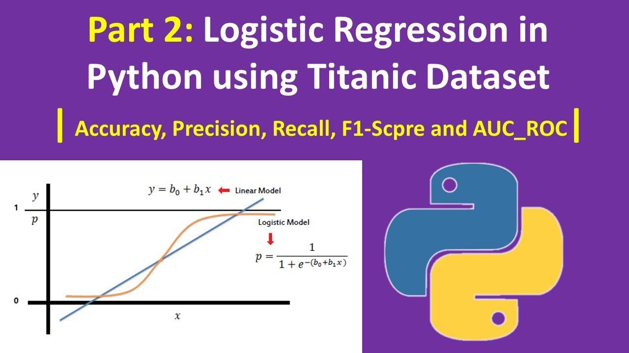 Part2- Logistic Regression in Python Titanic Dataset KGP Talkie