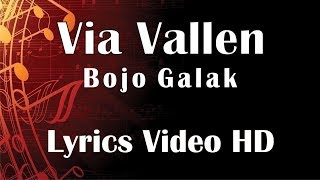 Via Vallen - Bojo Galak (Official Music Video) Video Lyrics