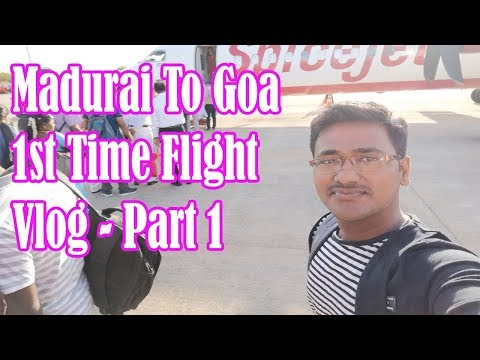 Spicejet-Madurai To Goa 1st Time Flight Experience And Vlog || Part 1