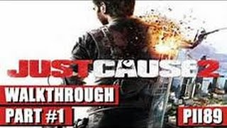 just cause 2 1st mission part 2
