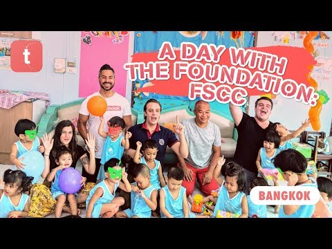 A DAY WITH THE FOUNDATION: FSCC ♡ 'WE THE PEOPLE' FOR THE GLOBAL GOALS ●  BANGKOK  — THAILAND