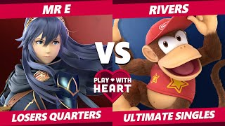 Play With Heart SSBU - DEM | Mr E (Lucina) Vs. Rivers (Chrom, Diddy) Smash Ultimate Losers Quarters