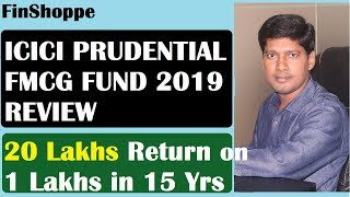 ICICI Prudential FMCG Fund Review 2019   Best FMCG Fund