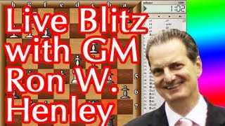 Live Blitz with Grandmaster Ron W. Henley (Chess Openings: Sniper Sicilian, Dzindzi Indian)