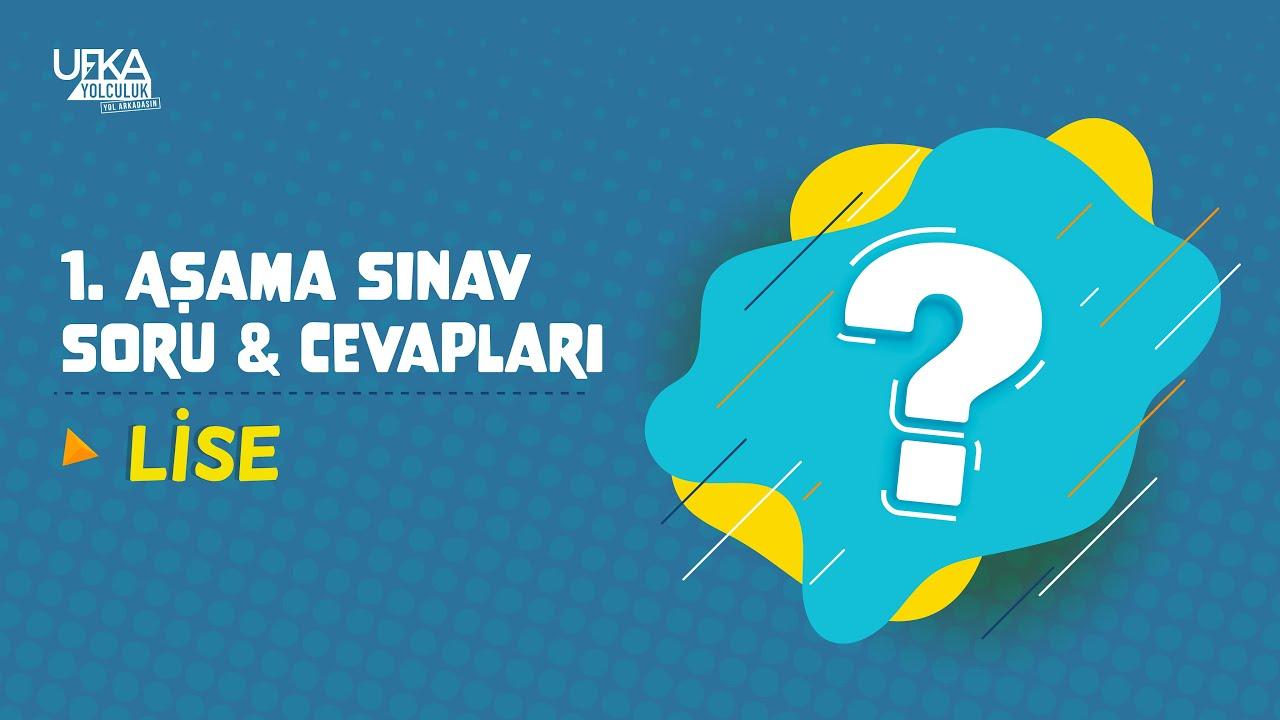 1. Aşama Sınav Soru ve Cevapları | Lise Kategorisi