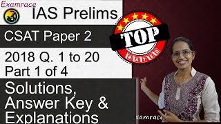 IAS Prelims CSAT Paper 2 - 2018 Solutions, Answer Key & Explanations Part 1 (Q. 1 to 20) Part 1 of 4