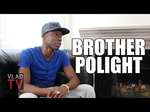 Brother Polight: Black People Don't Benefit by Practicing Racism