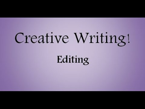 Editing for Creative Writing