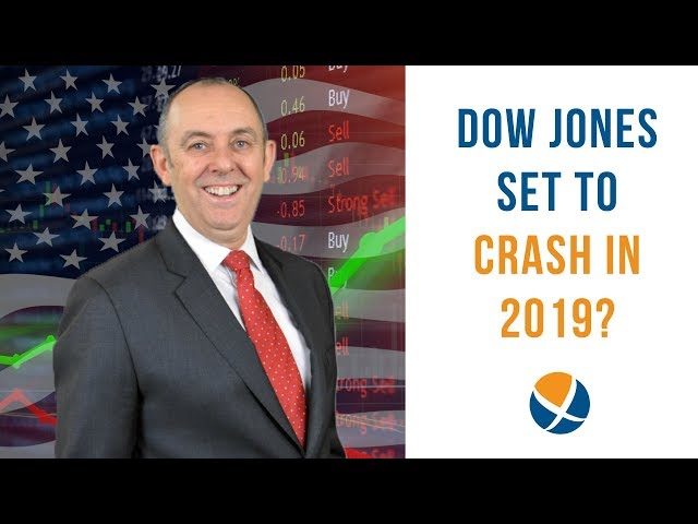 Is the Dow Jones Industrial Average Set to Crash in 2019?