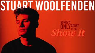 Stuart Woolfenden - Show It