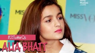 Alia Bhatt Answers YOUR 21 Twitter Questions!