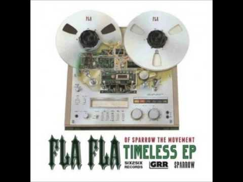 Fla Fla (Of Sparrow The Movement) -  I Am Fla