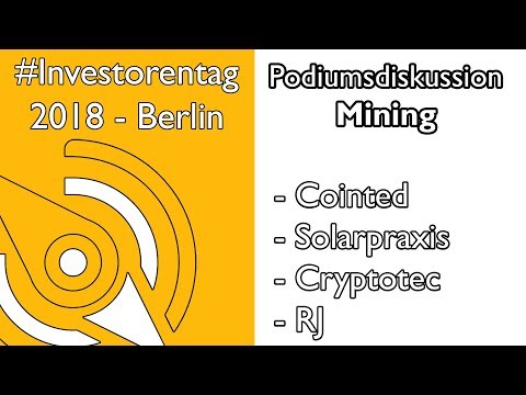 Podiumsdiskussion Thema: Mining - PoW & PoS | Cointed | Solarpraxis | Cryptotec | RJ
