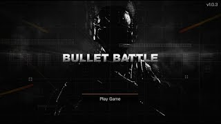 Bullet Battle - Android Gameplay