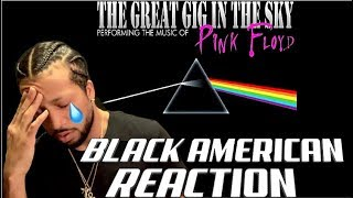 BLACK AMERICAN FIRST TIME HEARING | Pink Floyd - The Great Gig In The Sky (EMOTIONAL!!!)