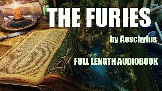 THE FURIES, by Aeschylus - FULL LENGTH GREEK TRAGEDY AUDIOBOOK