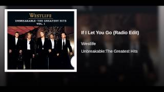 If I Let You Go (Radio Edit)