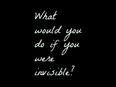 if i were invisible i would