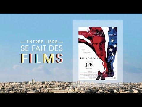 Entrée Libre Se Fait Des Films : « JFK »
