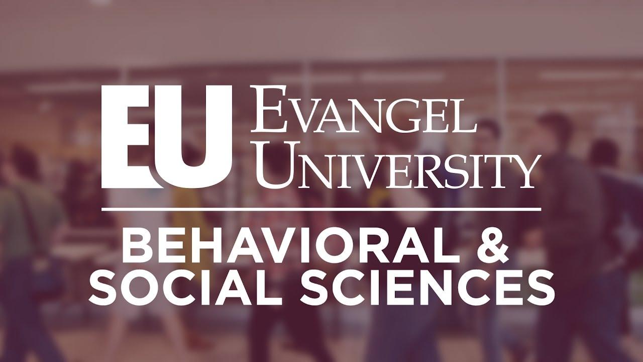 Behavioral Social Sciences Department Evangel University Youtube