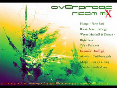 Overproof Riddim Mix [August 2011] [JA Productions][Roach Productions]