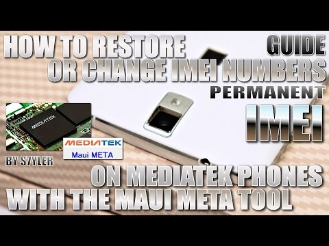 How to repair/change IMEI's with MAUI META on Mediatek Smartphones